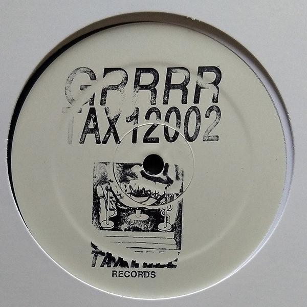 """GRRRR - Tax12002 (12"""")"""