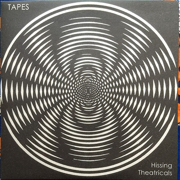 "Tapes - Hissing Theatricals (12"" re-issue)"