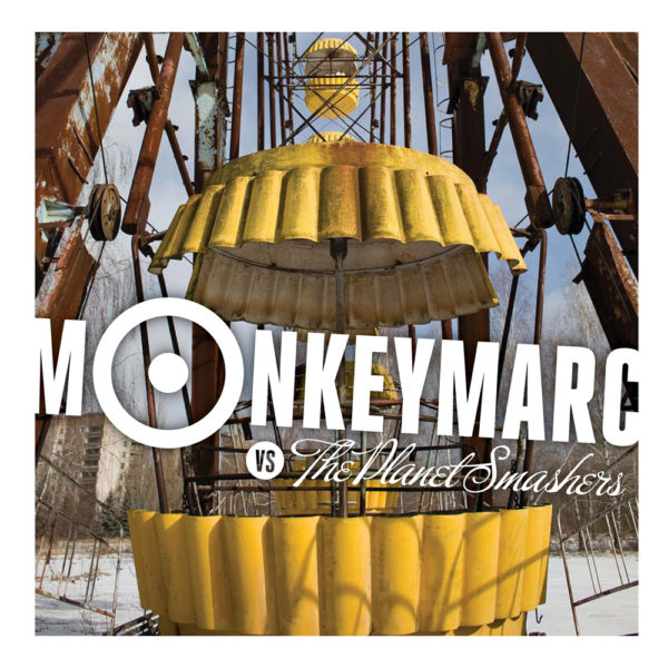 Monkey Marc vs. The Planet Smashers