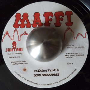 "Junior Roy - Run Di Session / Lord Sassafrass - Talking Yardie (Maffi 7"")"