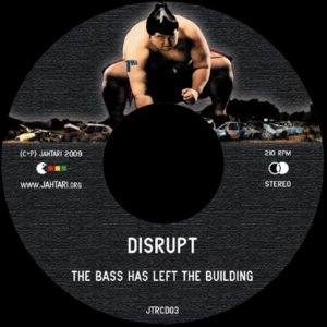 disrupt - The Bass Has Left The Building (CD)