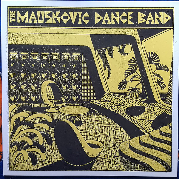 The Mauskovic Dance Band - S/T (LP)