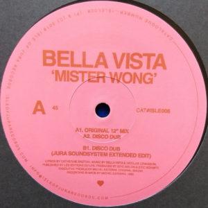 "Bella Vista - Mister Wong (Isle Of Jura 12"")"