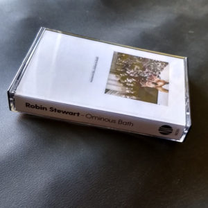 Robin Stewart - Ominous Bath (Tape)